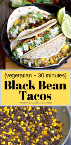Pinterest collage of 3 Black Bean Tacos and a pan of bean and corn taco filling