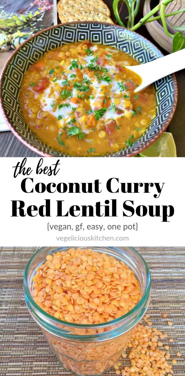 2 photo collage with top photo of a black bowl of Coconut Curry Red Lentil Soup, then a white are with the title, and the bottom photo of a jar of dry red lentils