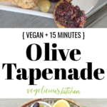 2 photo Pinterest graphic top small bowl of olive tapenade on a white plate with crackers, lemon and olives and bottom tapenade ingredients, olives, lemon, capers, olive oil and fresh herbs