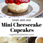 2 photo Pinterest graphic with cream cheese cupcake with graham cracker crust topped with strawberries and bottom photo of bowl of batter with partially filled cupcake tins